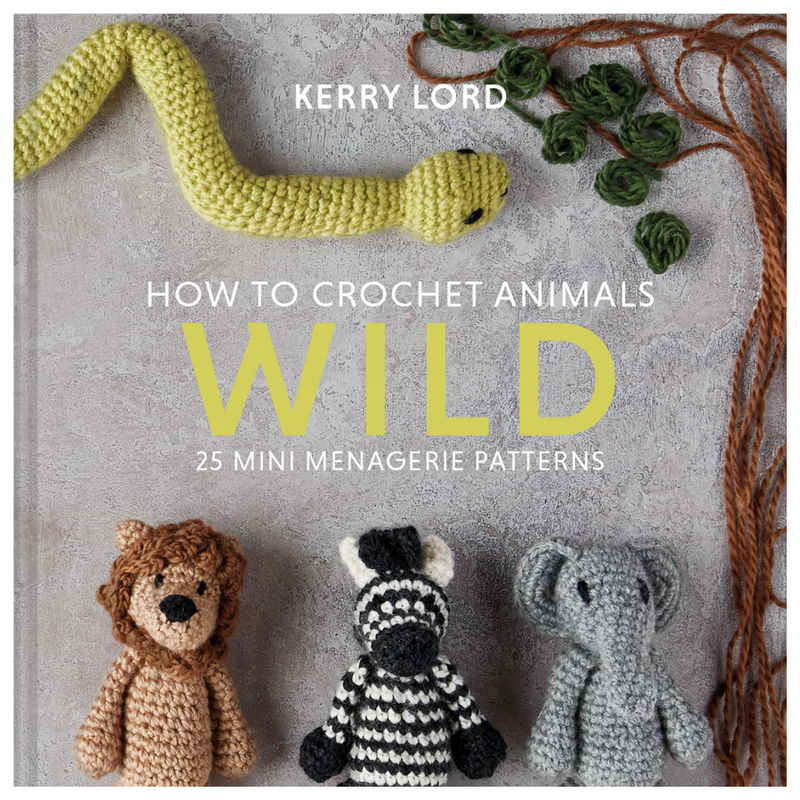 How To Crochet Animals: Wild | Kerry Lord
