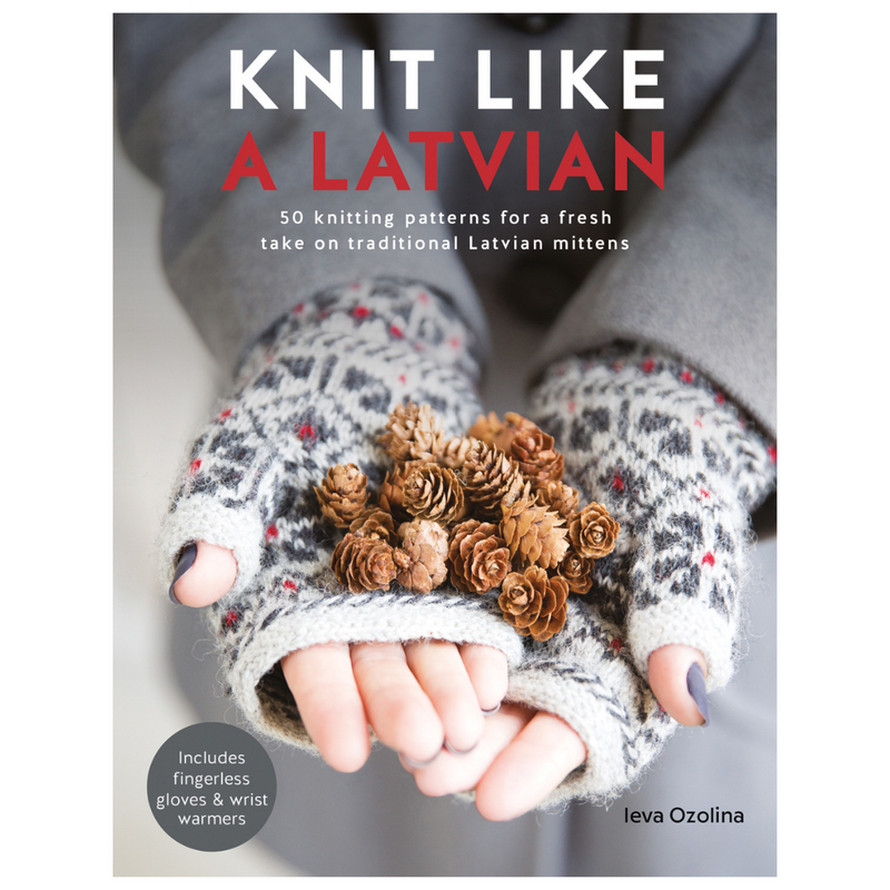 Knit Like a Latvian | Ieva Ozolina