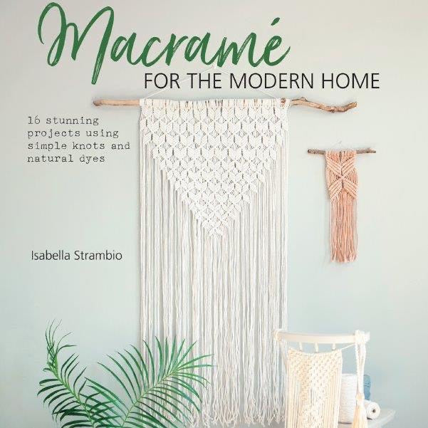 Macramé for the Modern Home | Isabella Strambio