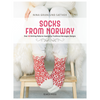 Socks from Norway | Nina Granlund Saether