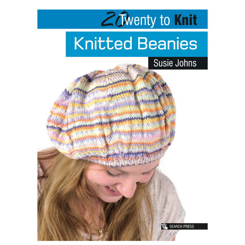 20 to Knit: Knitted Beanies | Susie Johns