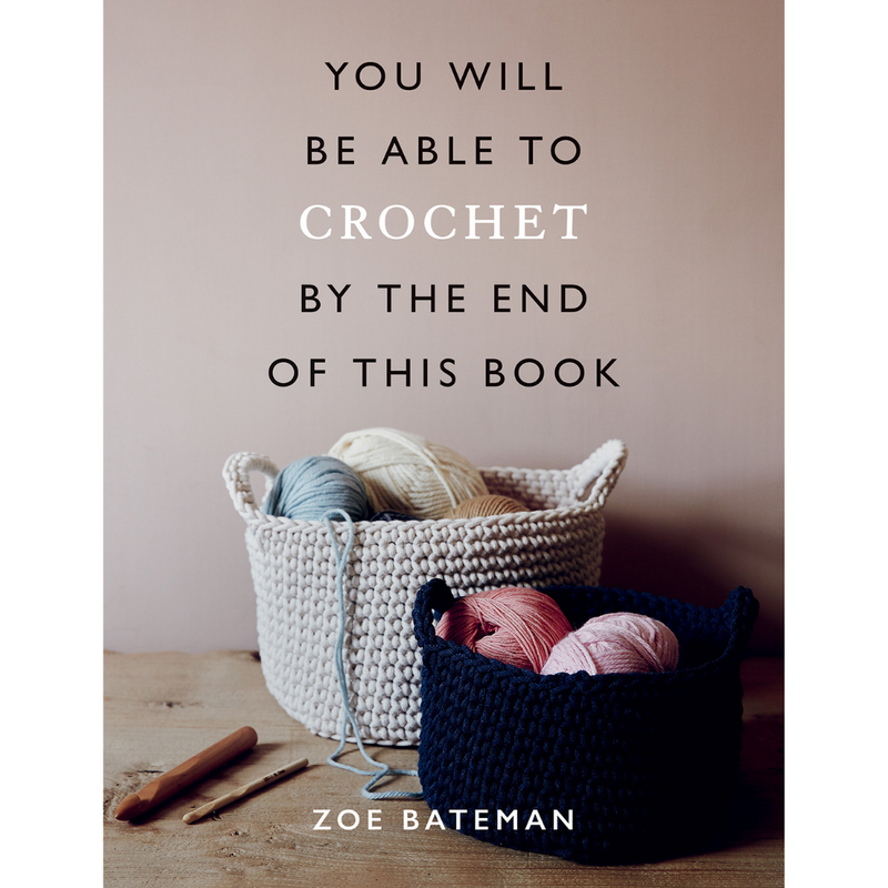 You Will Be Able To Crochet By The End Of This Book | Zoe Bateman