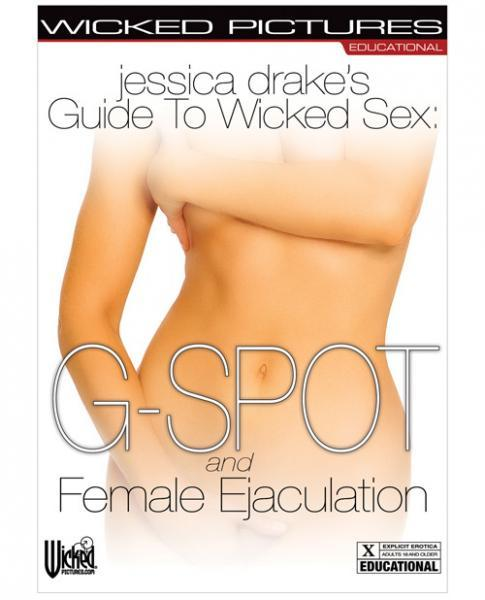Jessica Drake's Guide To Wicked Sex - Female Ejaculation - Dick and Jane Adult Emporium