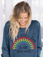Load image into Gallery viewer, Women's LOVE LOVE LOVE IS ALL YOU NEED rainbow love heart Sweatshirt