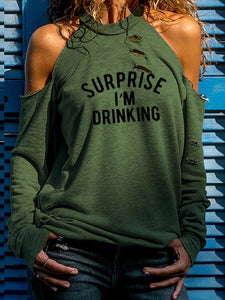 Women's Printed Surprise I'm Drinking Off-shoulder T-shirt