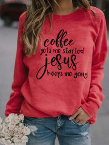 Women's coffee gets me started jesus keeps me going Print Top