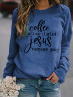 Load image into Gallery viewer, Women's coffee gets me started jesus keeps me going Print Top
