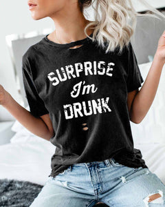 Surprise i'm drunk Short Sleeve Top
