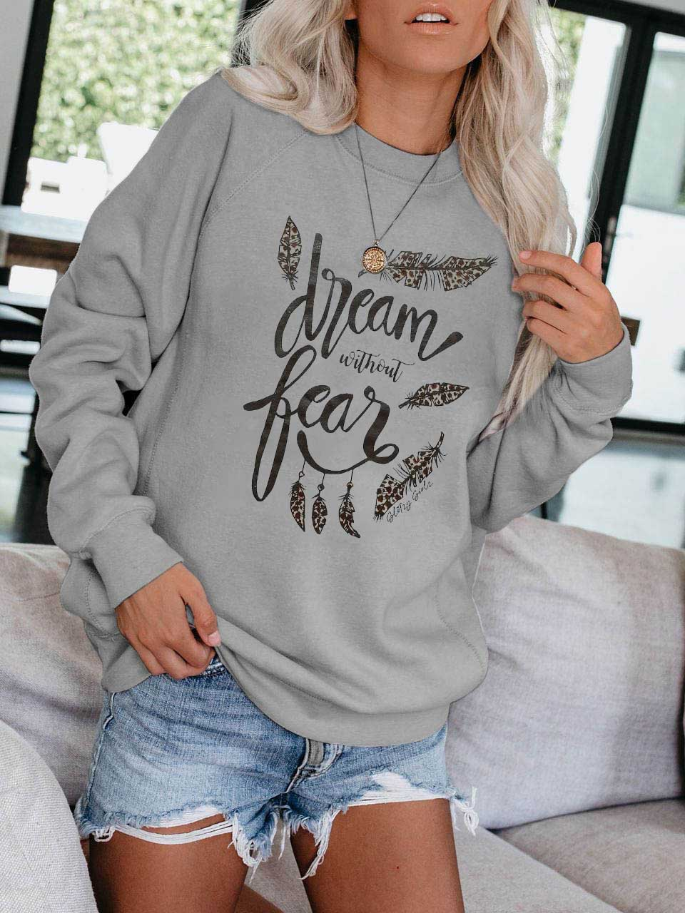 Dream Without Fear Feather Print Pullover