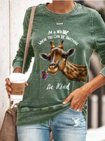 Load image into Gallery viewer, Funny Be Kind Giraffe Print Sweatshirt