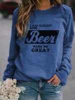 Load image into Gallery viewer, I WAS ALREADT GOOD Beer MADE ME GREAT Casual Top