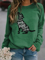 Load image into Gallery viewer, Women's Be The Person Your Dog Thinks You Are Sweatshirt