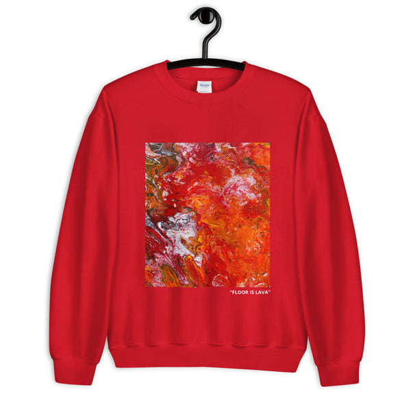 """Floor Is Lava"" Red Unisex Sweatshirt"