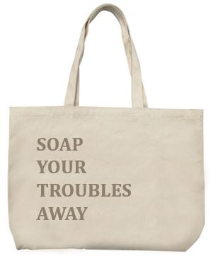 Tote Bag - Soap your troubles away - La Maison Du Savon De Marseille -