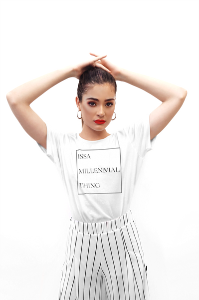 Issa millennial thing Tee-White