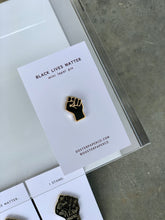 Load image into Gallery viewer, Black Lives Matter Pin Collection - 100% of profit donated
