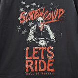 Screw COVID, Let's Ride! T-Shirt