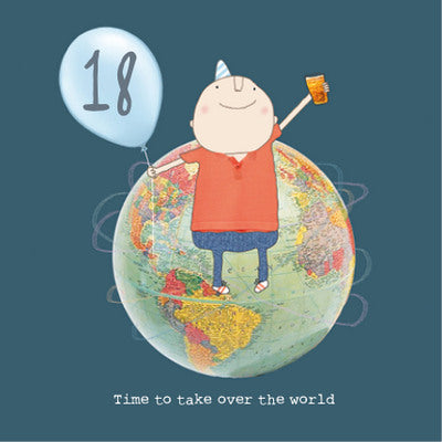 18th Birthday - Time to take over the world (Boy)
