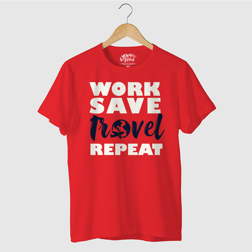 Work Save Travel Repeat, Matching Travel Tees