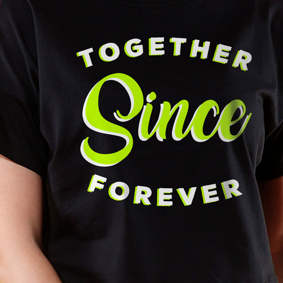 Together Since Forever, Couple Couple Crop Top & Tees