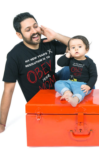 Obey Mom! Matching Dad and Baby Tee and Bodysuit