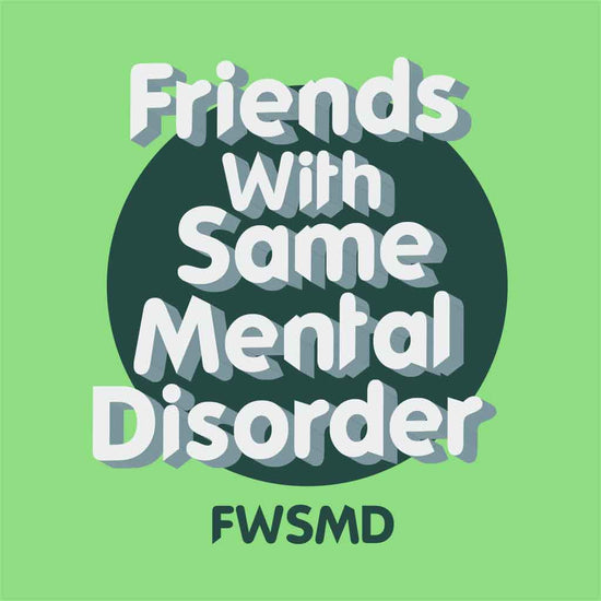 Friends With Same Mental Disorder Tee
