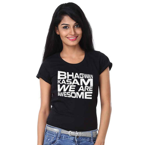 We are Awesome Tee For Women