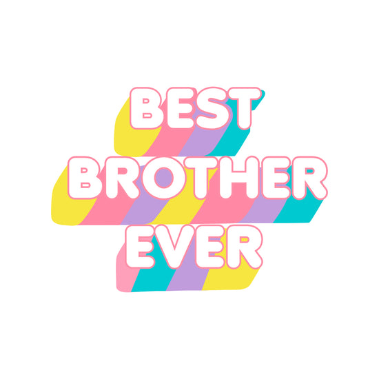 Best Brother Ever Tees