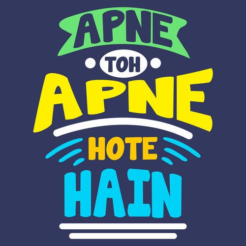 Apne Toh Apne Hote Hain Matching Tees For Family
