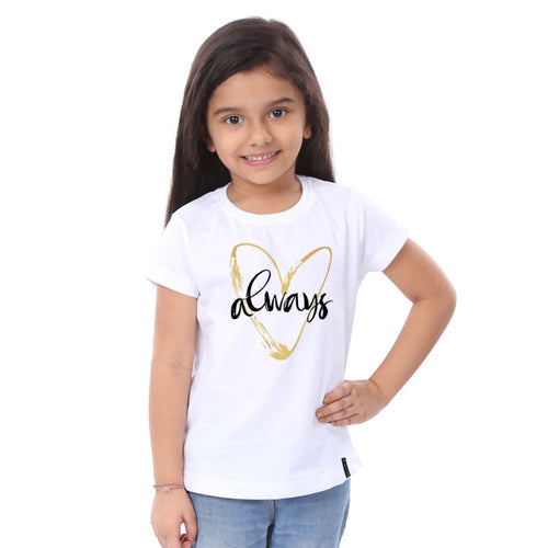 Always Mom & Daughter Tees For Daughter