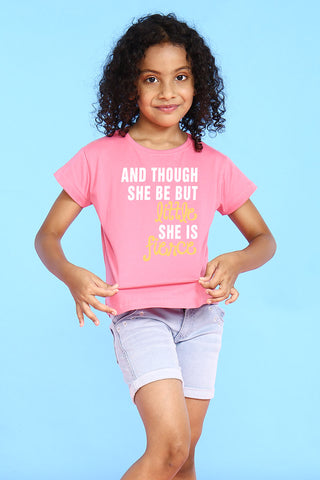 And Though She Be But Little Tees for daughter