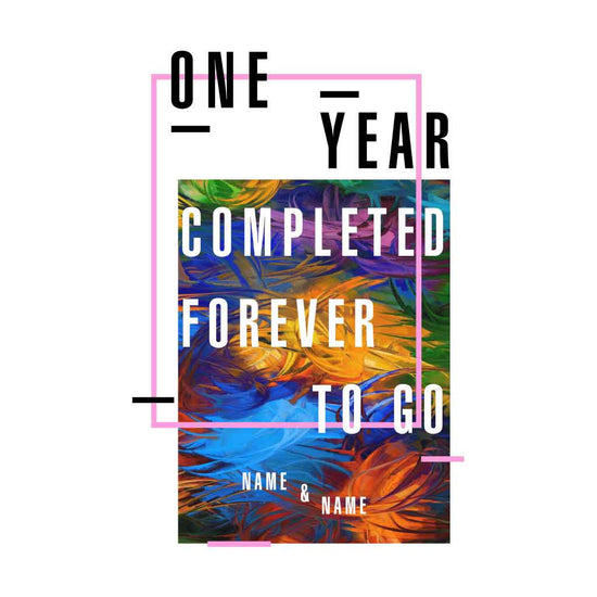 One Year Completed Forever To Go Anniversary Tees
