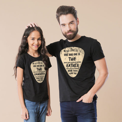 As long as one and one is dad & daughter tees