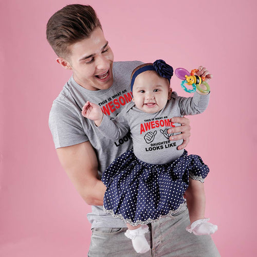 Awesome Dad/Daughter Bodysuit and Tees