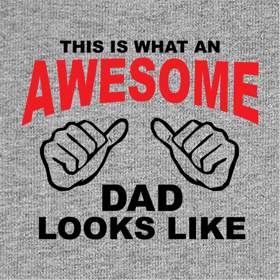 Awesome Dad Looks Like Dad, Daughter and Son Tee