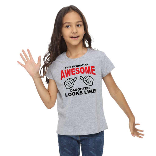 Awesomeness Dad And Daughters' Matching Tees For Kid Daughter