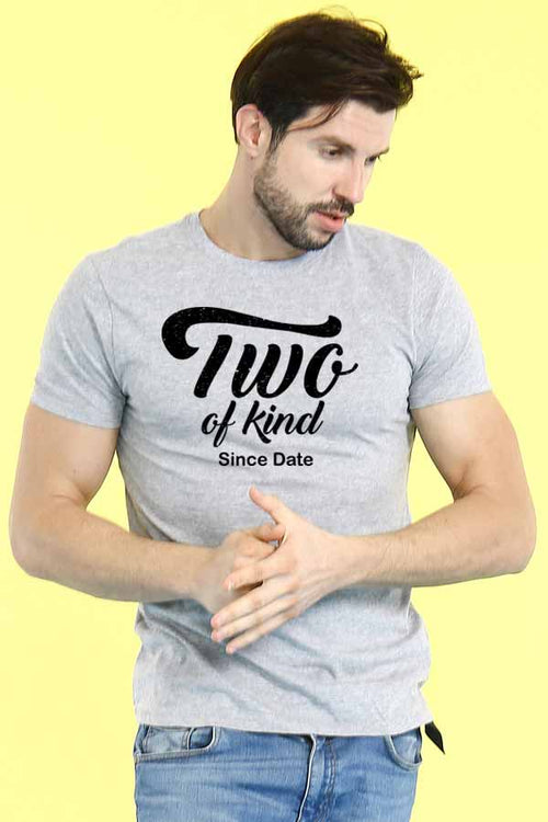 Two Of A Kind, Matching Customisable Couples Tees