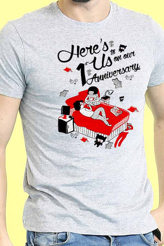 Here'S To Us On Our 1 Anniversary Tees