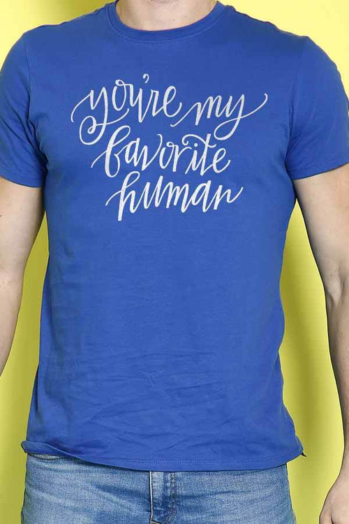 You'Re My Favorite Human Couple Tees, Tee For Men