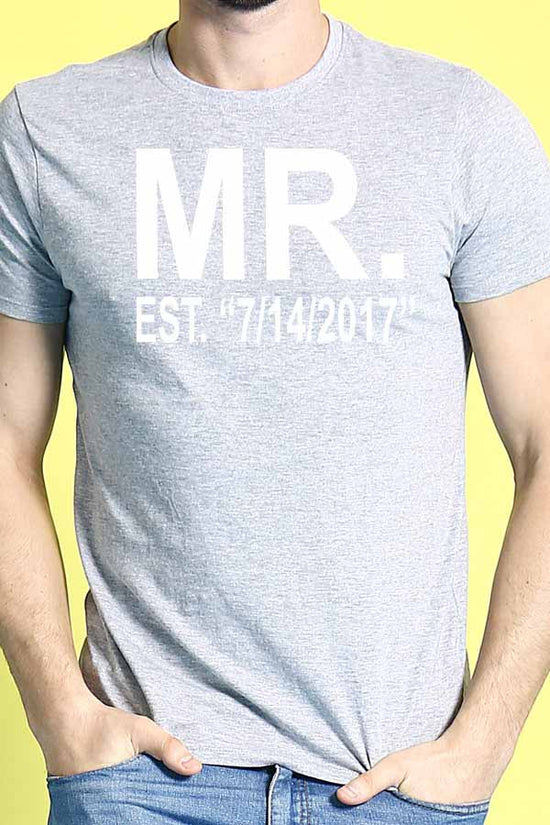 "MR. EST. ""Date"" /MRS. EST. ""Date"" Customize Tees"