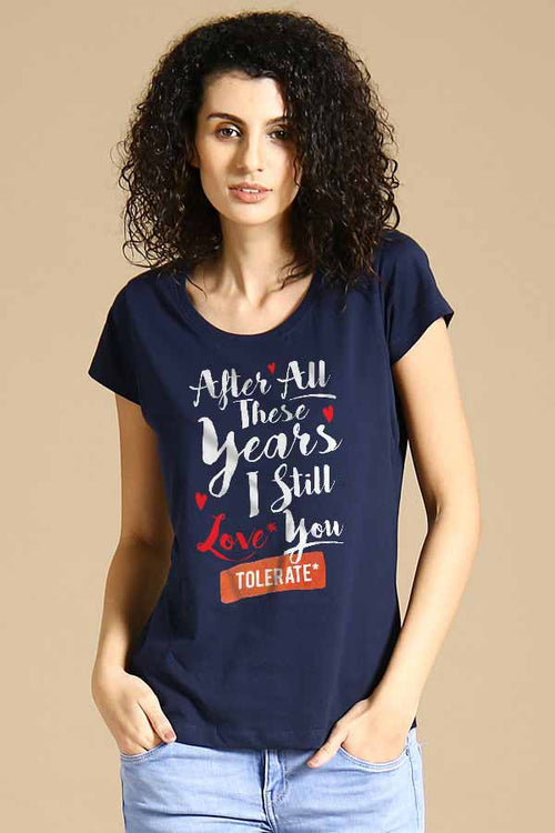 Love you tolerate you Tee for Women