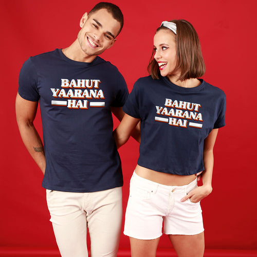 Bahut Yaarana Hai, Matching Couple Crop Top And Tee