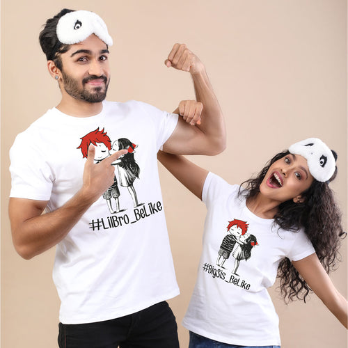 Be Like Bro & Sis Tees