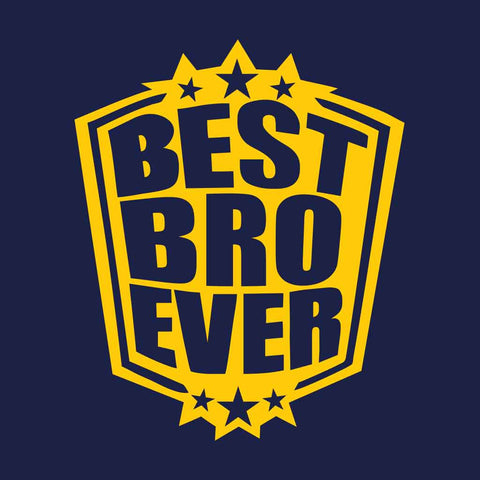 Best Bro Ever Adult Tee
