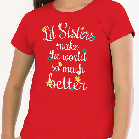 Big Sister Little sister Make The World Better Tees