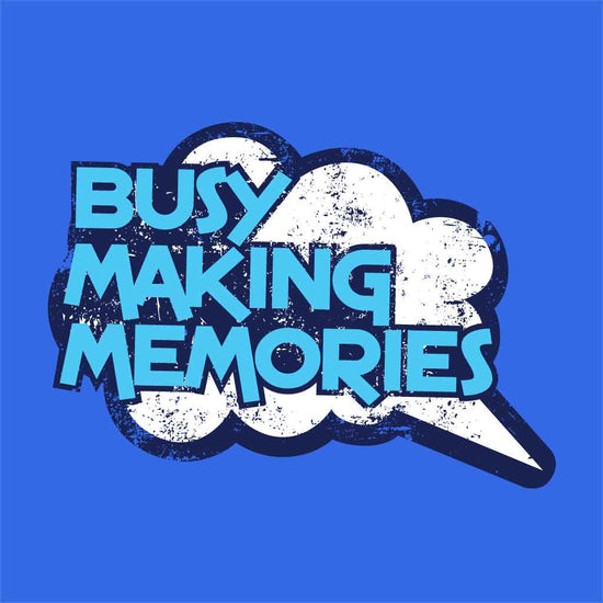 Busy Making Memories, Matching Travel Tees