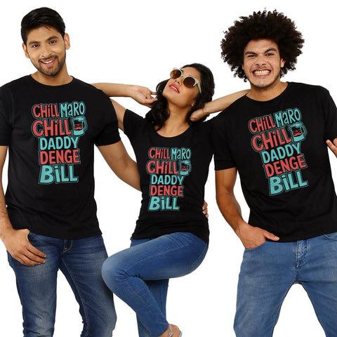 Chill Maro Chill, Matching Friends Tees