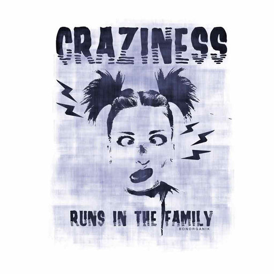 Craziness Runs in the Family Tees