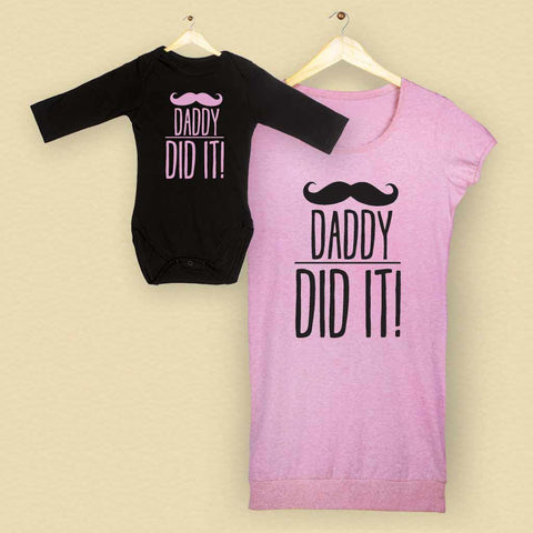 Daddy Did It Bodysuit and Tunic Tee