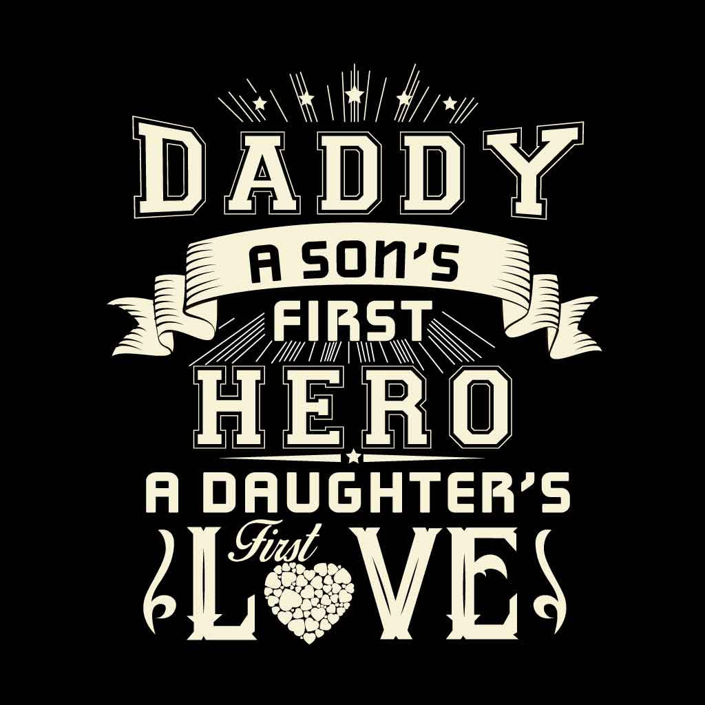 Download Daughter's First Love Son's First Hero Dad Daughter & Son Tees